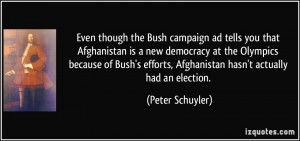 Even though the Bush campaign ad tells you that Afghanistan is a new ...