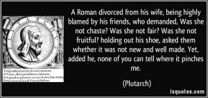 Roman divorced from his wife, being highly blamed by his friends ...