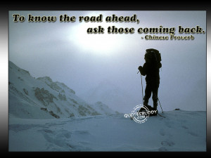 To know the road ahead...