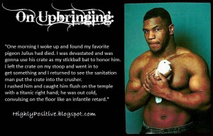 Mike+tyson+quotes+on+Upbringing.jpg