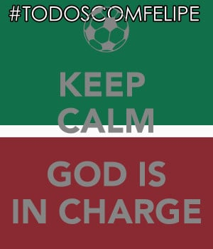 keep calm god is in charge
