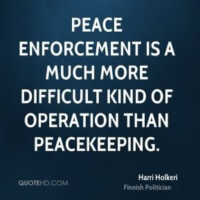 harri-holkeri-harri-holkeri-peace-enforcement-is-a-much-more.jpg