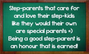 step parent quotes | ... special parents being a good step parent is ...