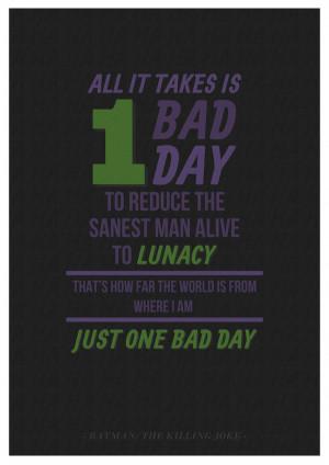 Batman: The Killing Joke - One Bad Day... by W0op-W0op