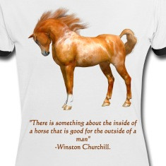 ... navy Winston Churchill Horse Quote with an Arabian Horse Women's Tees