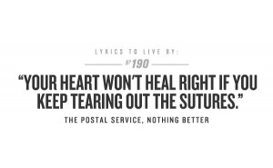 The Postal Service. great song, and true statement.