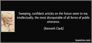 More Kenneth Clark Quotes