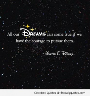 disney quotes sayings pics dreams come true walt disney quotes sayings ...