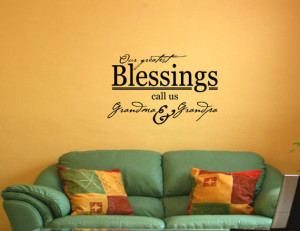 ... quotes and sayings #0696 Our greatest Blessings call us Grandma and