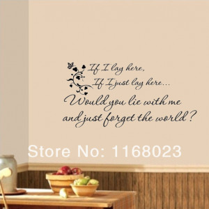 IF I LAY HERE WOULD YOU LIE WITH ME Quote Vinyl Wall Decor Window ...