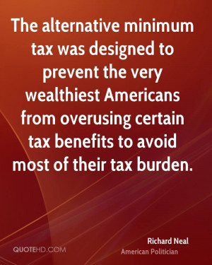 ... from overusing certain tax benefits to avoid most of their tax burden
