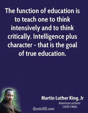 martin-luther-king-jr-leader-the-function-of-education-is-to-teach.jpg