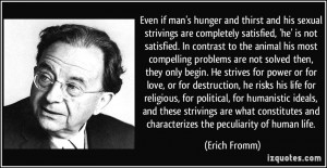 More Erich Fromm Quotes