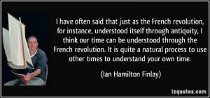 have often said that just as the French revolution, for instance ...