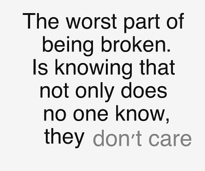 Tagged with quotes about being broken