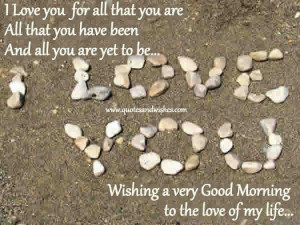 ... All that You Have Been and All You are Yet to be ~ Good Morning Quote