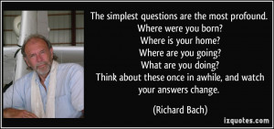 were you born? Where is your home? Where are you going? What are you ...