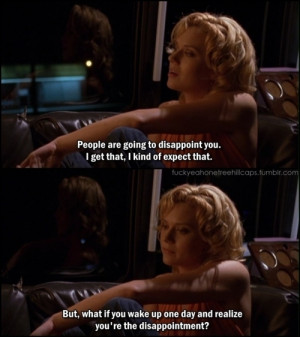 acbjs, disappoint, peyton sawyer, quote, subtitles, text, wake up