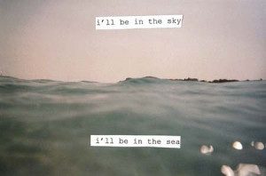 ll Be In The Sea