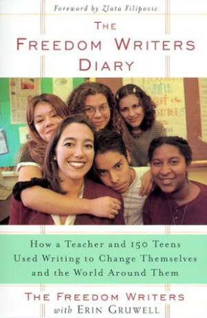 the freedom writers diary with erin gruwell is a compilation of diary ...