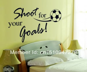 SHOOT FOR YOUR GOALS Quotes and Sayings Wall Decals, Living Room ...