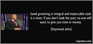 Good grooming is integral and impeccable style is a must. If you don't ...