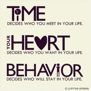 ... meet your life your hearts chooses who you need in your life conduct