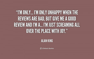 quote-Alan-King-im-only-im-only-unhappy-when-the-190069.png