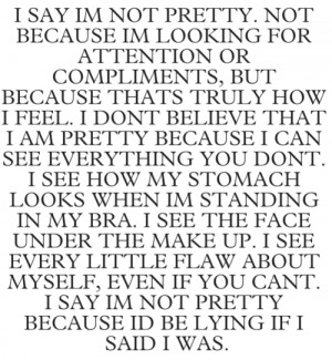 Im Not Pretty Quotes