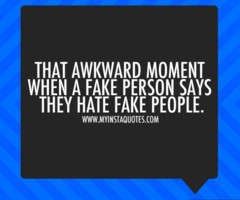 Hate Fake People Quotes