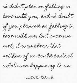 Falling in Love with you... Cute notebook quotes