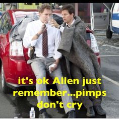 Pimps don't cry The Other Guys More