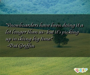 famous snowboarding quotes