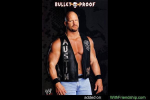 Stone Cold Quotes http://www.withfriendship.com/user/gjsenthil/wwe ...