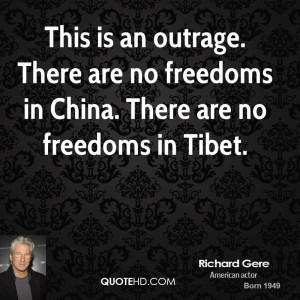 This is an outrage. There are no freedoms in China. There are no ...