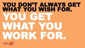 Hard work will pay off, I promise. You just have to give yourself time ...