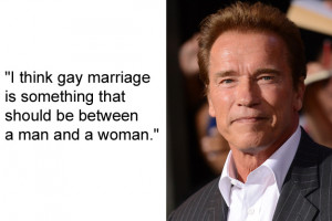 Arnold Schwarzenegger, said this when he was running for Governor of ...