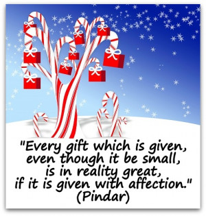... be-small-is-in-reality-great-if-it-is-given-with-affection.-Pindar.jpg