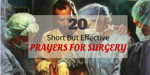 20 Short But Effective Prayers for Surgery