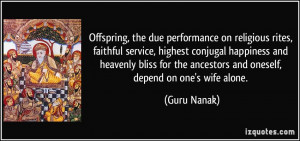 Offspring, the due performance on religious rites, faithful service ...
