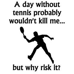 day_without_tennis_racerback_tank_top.jpg?height=250&width=250 ...