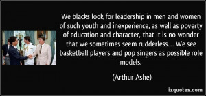 We blacks look for leadership in men and women of such youth and ...