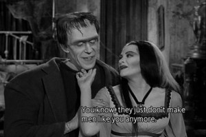 The Munsters-boy did I love that show!