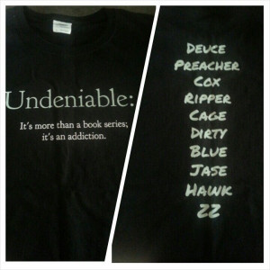 Undeniable T-shirt, front and back. I love this series! #undeniable # ...