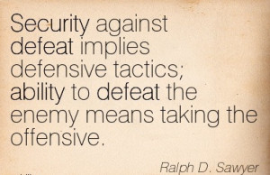 Security Against Defeat Implies Defensive Tactics, Ability To Defeat ...