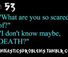 Gymnastics Sayings Tumblr Gymnastics problems