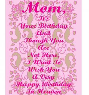 happy birthday in heaven happy birthday mom in heaven quotes