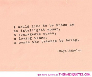 an-intelligent-woman-maya-angelou-quotes-sayings-pictures.jpg