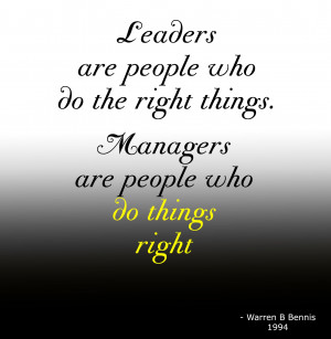 Words to live by... are you a leader or a manager