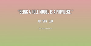 quote-Allyson-Felix-being-a-role-model-is-a-privilege-247761.png